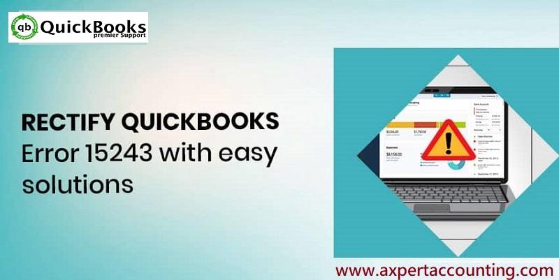 How to Fix QuickBooks Payroll Update Error 15243?
