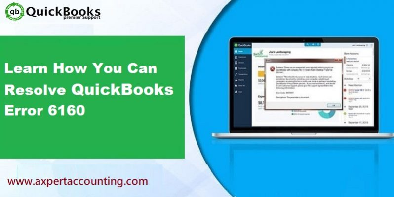 Learn How to Troubleshoot the QuickBooks Error Code 6160 - Featuring Image